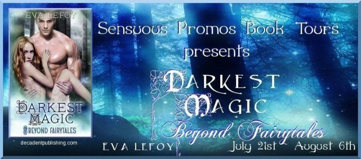Eva Lefoy Book Tour - Darkest Magic
