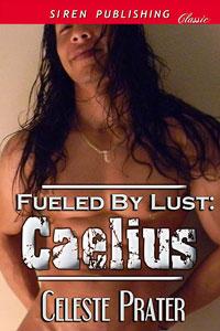 cp-fueledbylustcaelius