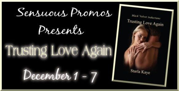 Starla Kaye Trusting Love Again Book Tour